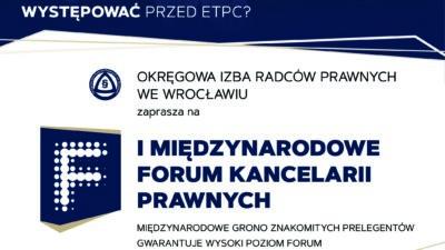 Zaproszenie na I Międzynarodowe Forum Kancelarii Prawnych