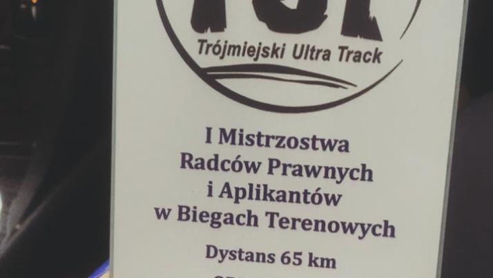 I Mistrzostwach Radców Prawnych i Aplikantów w Ultramaratonie oraz I Mistrzostwach Radców Prawnych i Aplikantów w Biegach Terenowych