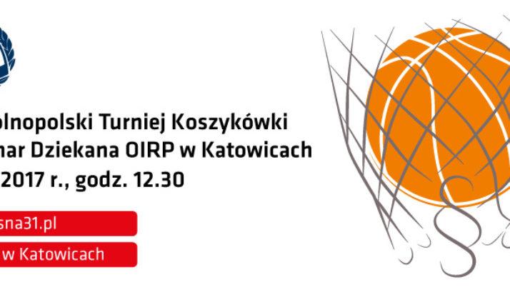 Ogólnopolski Turniej Koszykówki o Puchar Dziekana Okręgowej Izby Radców Prawnych  w Katowicach.