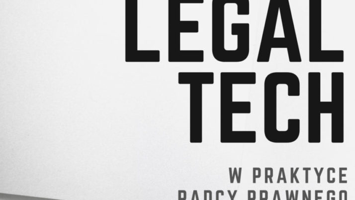 "Konferencja ""LegalTech wpraktyce radcy prawnego"""