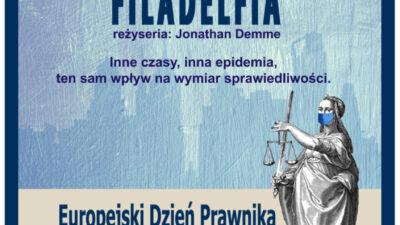 """Zaproszenie na obchody Europejskiego Dnia Prawnika 2020 online i pokaz filmowy """"Filadelfia"""" (reż. J. Demme, 1993 r.)"""