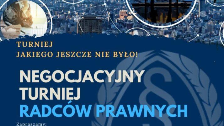 Turniej Negocjacyjny dla Radców Prawnych