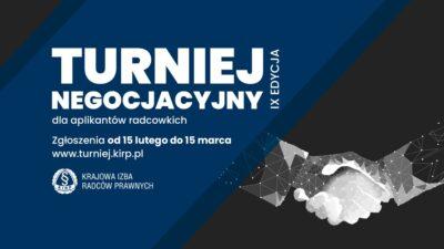 Rusza IX edycja Turnieju Negocjacyjnego dla Aplikantów Radcowskich
