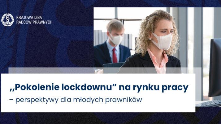 Młodzi prawnicy narynku pracy wpandemii