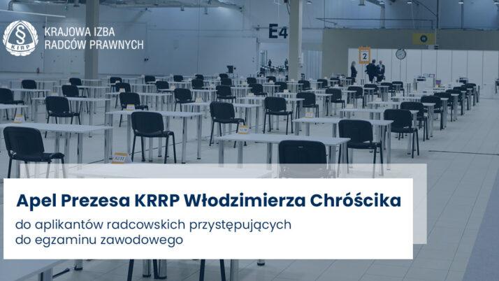 Apel Prezesa KRRP doaplikantów radcowskich przystępujących doegzaminu radcowskiego
