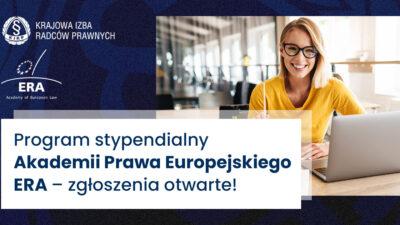 Program stypendialny Akademii Prawa Europejskiego ERA – zgłoszenia otwarte!