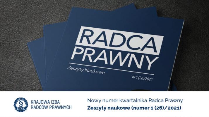 """Nowy numer kwartalnika """"Radca Prawny. Zeszyty Naukowe"""""""