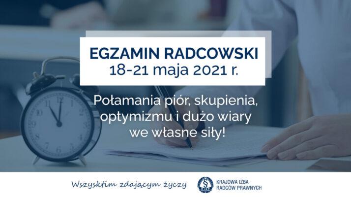 18 maja rozpoczął się egzamin radcowski 2021