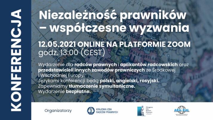 """Rejestracja otwarta! Konferencja online """"Niezależność prawników – współczesne wyzwania"""""""