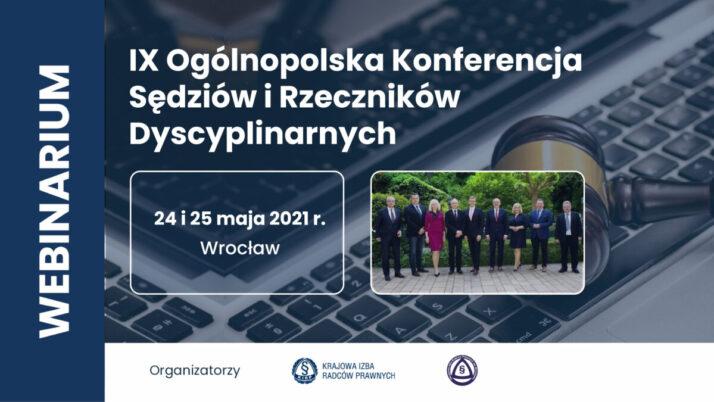 IX Ogólnopolska Konferencja Sędziów iRzeczników Dyscyplinarnych – podsumowanie wydarzenia