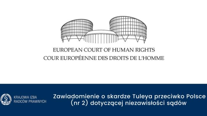 Komunikat Europejskiego Trybunału Praw Człowieka wsprawie Tuleya przeciwko Polsce (nr2) dotyczącej niezawisłości sądów