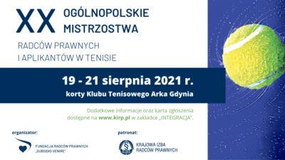 XX Ogólnopolskie Mistrzostwa Radców Prawnych iAplikantów wTenisie