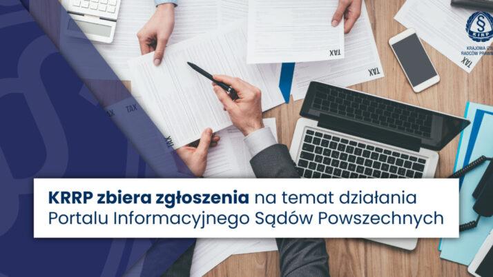 KRRP zbiera zgłoszenia natemat działania Portalu Informacyjnego Sądów Powszechnych