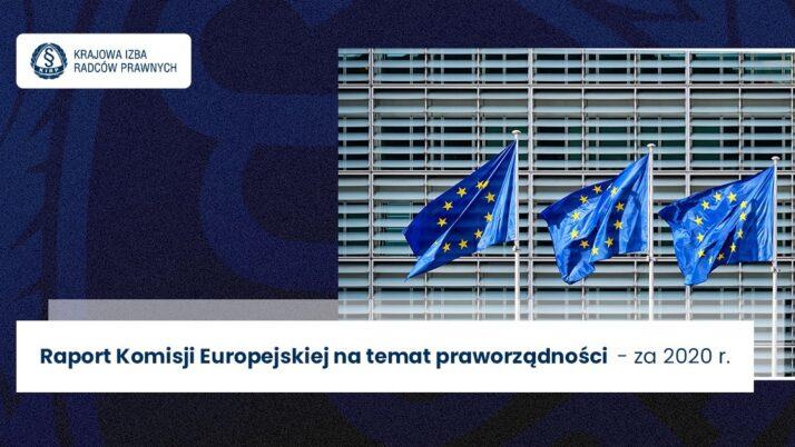 Raport Komisji Europejskiej nt.praworządności za2020 r.