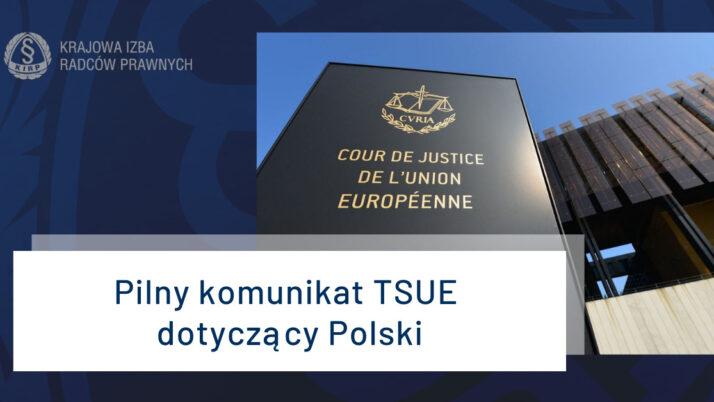 Pilny komunikat TSUE wsprawie Polski
