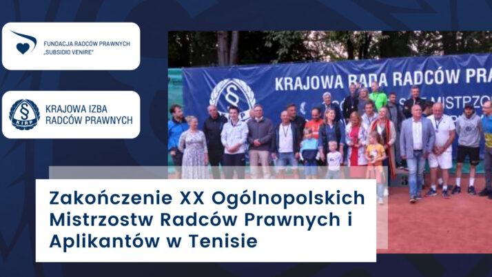 Znamy zwycięzców XX Ogólnopolskich Mistrzostw Radców Prawnych iAplikantów wTenisie