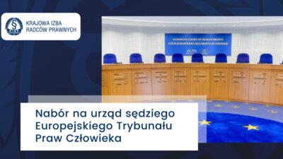 Nabór naurząd sędziego Europejskiego Trybunału Praw Człowieka