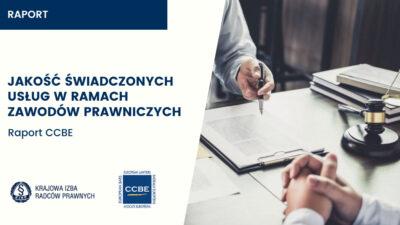 Jakość świadczonych usług prawnych – opracowanie CCBE