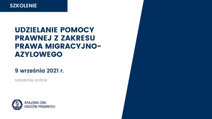 Pomoc prawna dla uchodźców / szkolenie nt.udzielania pomocy prawnej zzakresu prawa migracyjno-azylowego