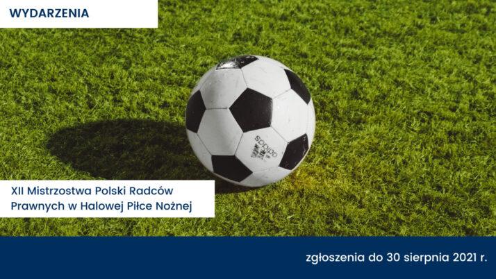 XII Mistrzostwa Polski Radców Prawnych wHalowej Piłce Nożnej