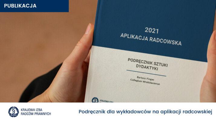 Nowa pozycja książkowa dla wykładowców naaplikacji radcowskiej