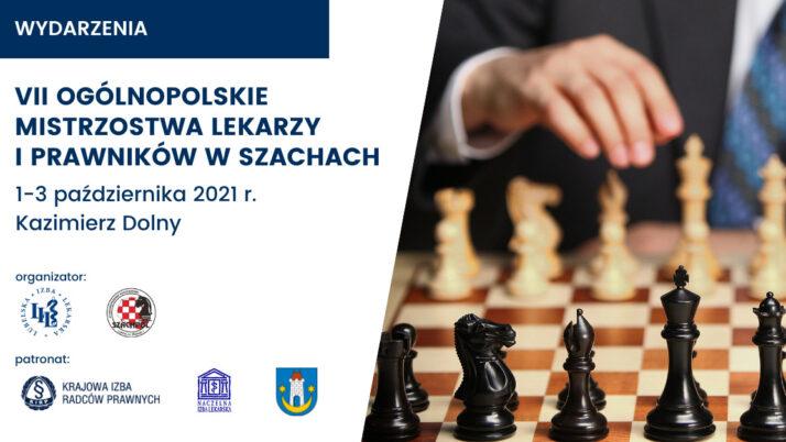 VII Ogólnopolskie Mistrzostwa Lekarzy iPrawników wSzachach – Kazimierz Dolny 1-3.10.2021 r.