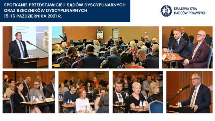 Pierwsze stacjonarne spotkanie przedstawicieli Sądów Dyscyplinarnych orazRzeczników Dyscyplinarnych naszczeblu krajowym iokręgowym – 15-16 października 2021 r.
