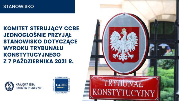 8 października 2021 r. Komitet Sterujący CCBE jednogłośnie przyjął stanowisko dotyczące wyroku TK z7 października 2021 r.