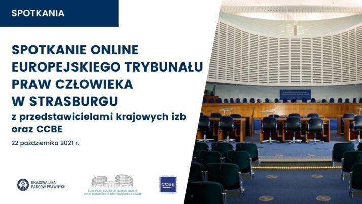 Pierwsze historyczne spotkanie Europejskiego Trybunału Praw Człowieka wStrasburgu zprzedstawicielami krajowych izb orazCCBE